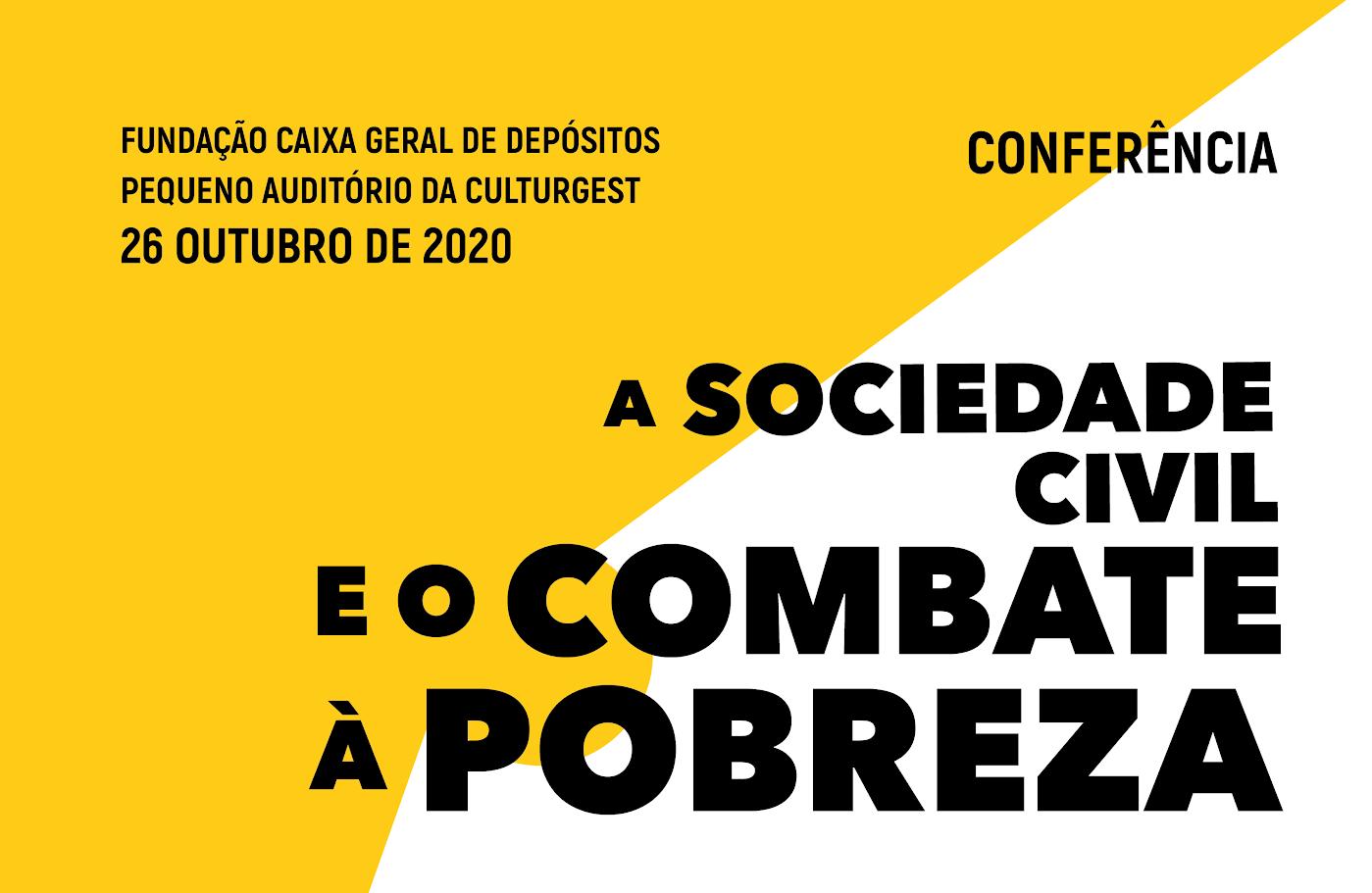 Conferência A Sociedade Civil e o Combate à Pobreza