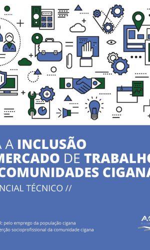 """""""Para a inclusão no Mercado de Trabalho das Comunidades Ciganas. Referencial Técnico."""""""