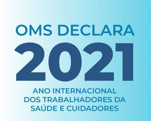 Ano Internacional dos Trabalhadores da Saúde e Cuidadores|2021
